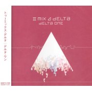 II Mix / Delta One